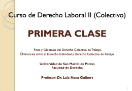 Curso de Derecho Colectivo PRIMERA CLASE Fines y …