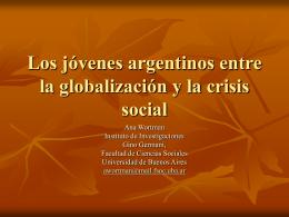 Los jovenes argentinos entre la globalizacion y la crisis