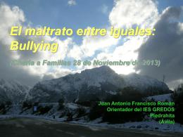 El maltrato entre iguales: bullying (Charla a Familias 22