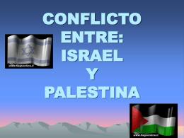 CONFILCTO ENTRE: ISRAEL Y PALESTINA