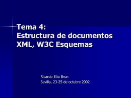 Tema 4: Estructura de documentos XML, W3C Esquemas
