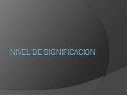 NIVEL DE SIGNIFICACION