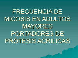 FRECUENCIA DE MICOSIS EN ADULTOS MAYORES …