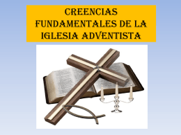 Creencias fundamentales de la iglesia adventista