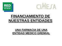 FINANCIAMIENTO DE NUESTRAS ENTIDADES