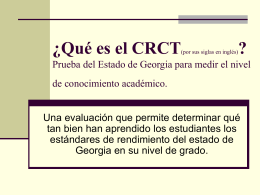 What is the CRCT?
