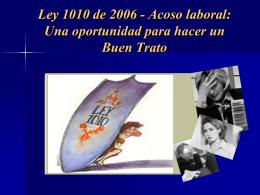 Ley 1010 de 2006 - Acoso laboral: Una oportunidad para