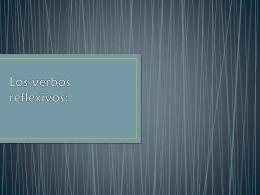 Los verbos reflexivos: