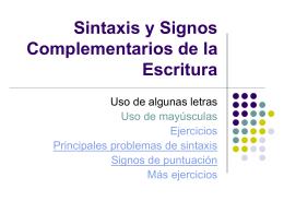 Sintaxis y signos complementarios de la escritura