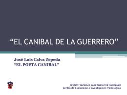 """EL CANIBAL DE LA GUERRERO"""""""