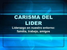 CARISMA DEL LIDER - Universidad Pontificia Bolivariana