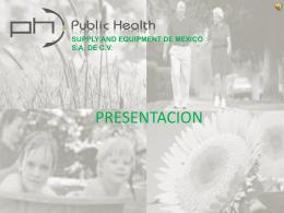 Diapositiva 1 - PUBLIC HEALTH DE MEXICO