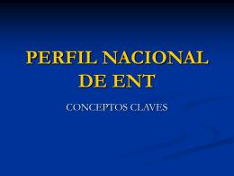 PERFIL NACIONAL DE ENT