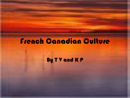 French Canadian Culture - School District 91 Nechako Lakes