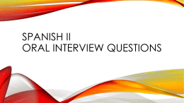 Spanish II Oral Interview Questions