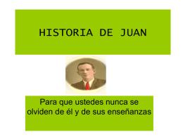 HISTORIA DE JUAN