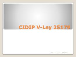 CIDIP IV-Ley 25358