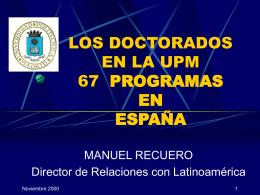 LOS DOCTORADOS EN LA UPM 94 PROGRAMAS EN …