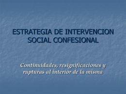 ESTRATEGIA DE INTERVENCION SOCIAL CONFESIONAL