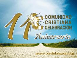PORQUE CELEBRAMOS - Comunidad Cristiana …