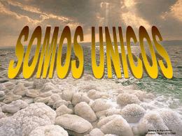 SOMOS UNICOS