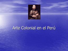 Arte Colonial en el Per&#250
