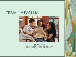 TEMA: LA FAMILIA - EDFU 3001 / FrontPage