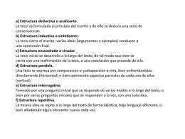 a) Estructura deductiva o analizante. La tesis va