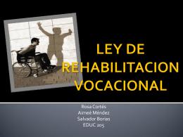 LEY DE REHABILITACION VOCACIONAL