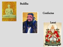 Buddha, Confucius, Laozi