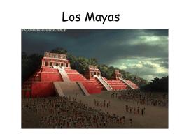 Los mayas fueron uno de los primeros grupos …