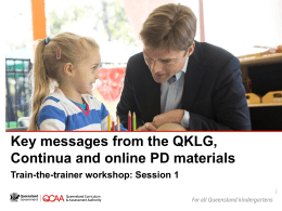 Key messages from the QKLG, continua and online PD
