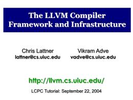 LLVM Compiler Infrastructure Tutorial