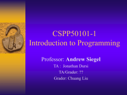 CSPP511 – Introduction to Programming with ANSI C