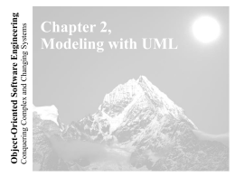 Lecture for Chapter 2, Modeling with UML