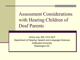 Assessment Considerations with Hearing Children of Deaf