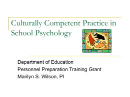 Culturally Competent Practice in School Psychology