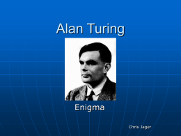 Alan Turing - Institute for Computing and Information …