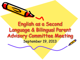 English as a Second Language Parent Advisory …
