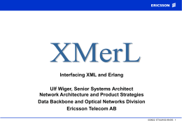 XMerL- Interfacing XML and Erlang