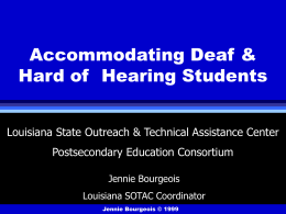 Accommodating Deaf & Hard of Hearing Students