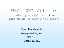 W3C XML Schema: what you might not know (and might …