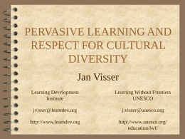 PERVASIVE LEARNING AND RESPECT FOR CULTURAL …