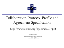 Collaboration-Protocol Profile and Agreement Specification