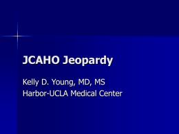 JCAHO Jeopardy - HOME | Harbor