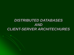 DISTRIBUTED DATABASES AND CLIENT