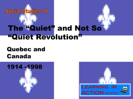 "The ""Quiet Revolution"""