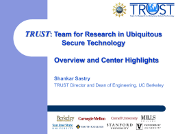TRUST Overview and Center Highlights