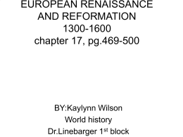 EUROPEAN RENAISSANCE AND REFORMATION 1300-1600