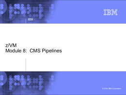 CMS Pipelines